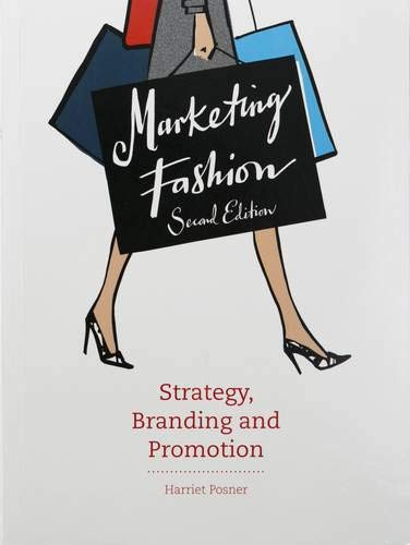 Marketing Fashion: Strategy, Branding and Promotion Second Edition