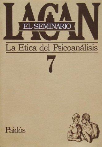 Seminario 7 La Etica del Psicoanalisis / Trauma-Organized Systems (Spanish Edition)