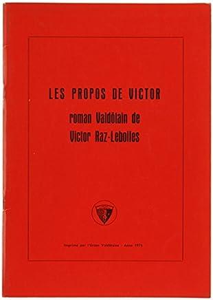LES PROPOS DE VICTOR. Roman Valdôtain.