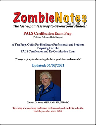 Zombie Notes PALS Certification Exam Prep.: A Test Prep. Guide For Healthcare Professionals and Stud