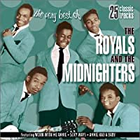 Very Best of Royals & the Midn