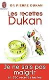 Les recettes Dukan: Mon régime en 350 recettes