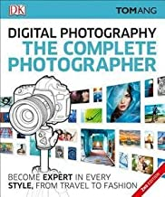 Tom Ang: The Complete Photographer, 2nd Edition (Paperback); 2016 Edition