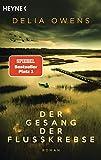 """Der Gesang der Flusskrebse: Roman - Der Nummer 1 Bestseller jetzt im Taschenbuch - """"Zauberhaft schön"""" Der Spiegel"""