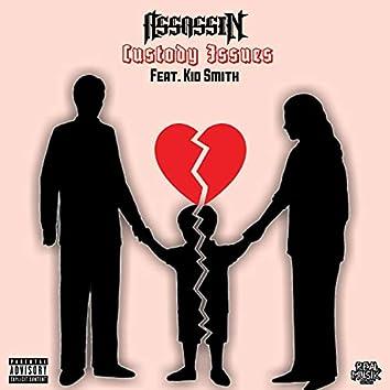 Custody Issues (feat. Kid Smith)