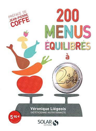 200 menus équilibrés à moins de 2 euros