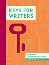 Keys for Writers by Raimes, Ann Published by Cengage Learning 7th (seventh) edition (2013) Spiral-bound