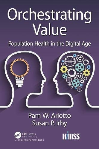 Orchestrating Value: Population Health in the Digital Age (HIMSS Book Series) (English Edition)