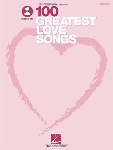 Vh1's 100 Greatest Love Songs (Easy Piano Songbook)