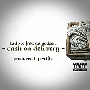 Cash on Delivery (feat. Fred da Godson)