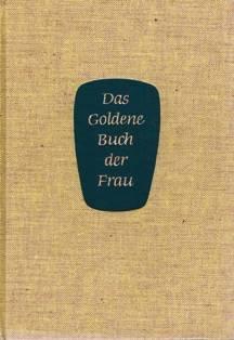 Das goldene Buch der Frau