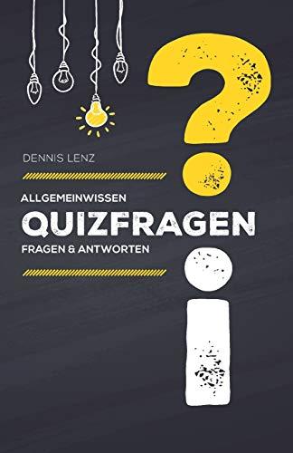 Quizfragen: Allgemeinwissen - Fragen und Antworten