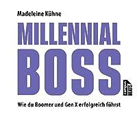 Millennial-Boss: Wie du Boomer und Gen X erfolgreich fuehrst