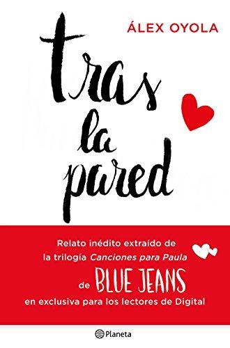 Tras la pared (Canciones para Paula nº 1) eBook: Jeans, Blue: Amazon.es: Tienda Kindle