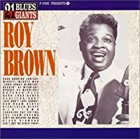 21 Blues Giants 16 P-Vine P by Roy Brown (1995-09-25)