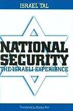 National Security: The Israeli Experience (Praeger Security International)