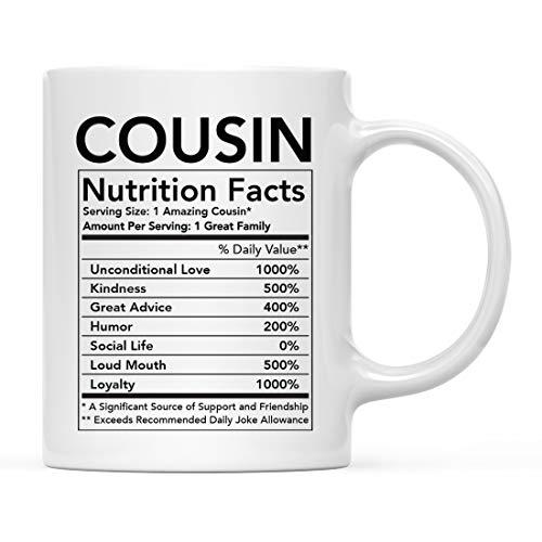 Andaz Press Funny 11oz. Ceramic Coffee Tea Mug Thank You Gift, Cousin Nutritional Facts, 1-Pack, Novelty Gag Birthday Christmas Gift Ideas