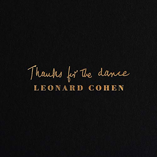 Thanks for the Dance [180g Vinyl LP] [Vinyl LP]