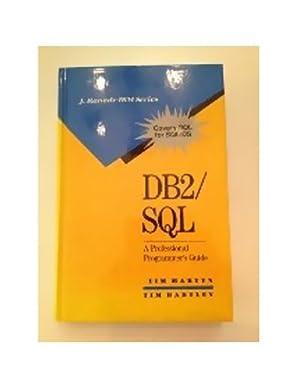 DB2/Sql: A Professional Programmer's Guide (J RANADE IBM SERIES)