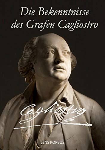 Die Bekenntnisse des Grafen Cagliostro