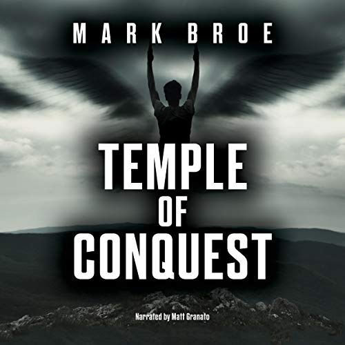 Temple of Conquest Audiobook By Mark Broe cover art