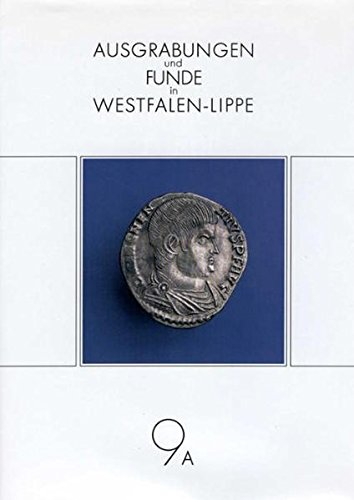 Ausgrabungen und Funde in Westfalen-Lippe, Jg.9A