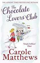 [(The Chocolate Lovers' Club)] [ By (author) Carole Matthews ] [March, 2013]