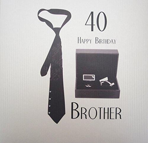 witte katoenen kaarten 40 Gelukkig Broer, Hand Afgewerkt Grote 40e Verjaardagskaart (Code XSBC40-B, Tie & Manchetknoppen)