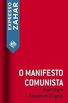 O manifesto comunista por [Karl Marx, Friedrich Engels]
