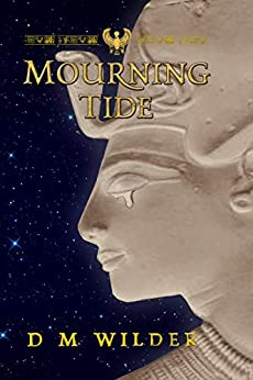 Mourningtide: Book Two of the Memphis Cycle by [D M Wilder]