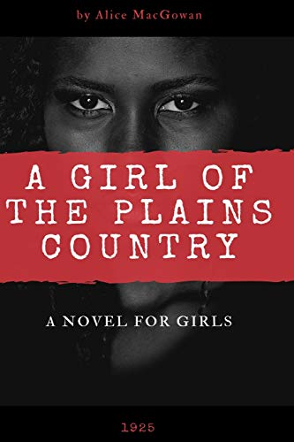 A Girl of the Plains Country