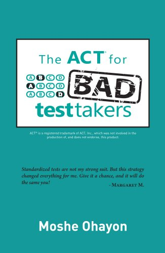 The ACT for Bad Test Takers (English Edition)