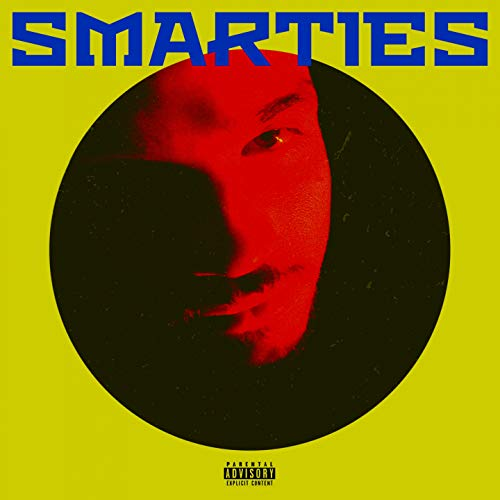 Smarties [Explicit]