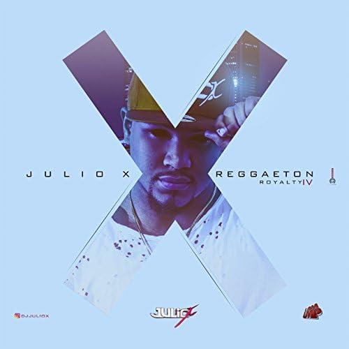 Julio X feat. El Nene La Amenaza, Shadow Blow, Anuel Aa, Jory Boy, Farruko, Ozuna, Daddy Yankee, Nicky Jam & De La Ghetto