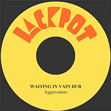 Waiting In Vain Dub