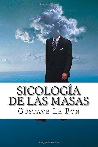 Sicología de las masas (Spanish Edition)