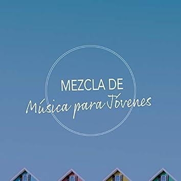 Mezcla de Música Alegre para Jóvenes