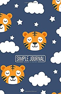 Simple journal - Everyday is your day: Tiger sleeping notebook, Daily Journal, Composition Book Journal, Sketch Book, College Ruled Paper, 5.25 x 8 ... sheets). Dot-grid layout with cream paper.