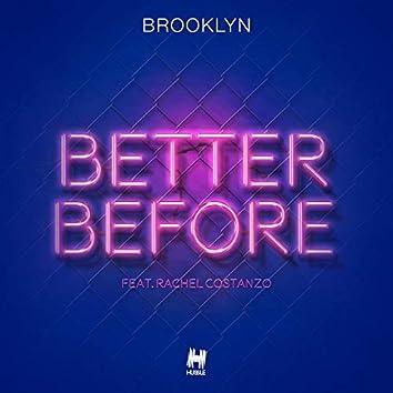 Better Before