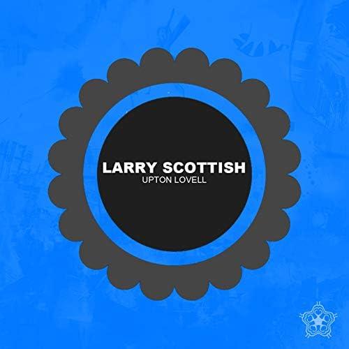 Larry Scottish