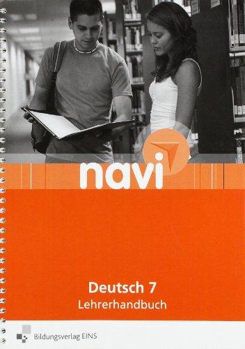 navi Deutsch 7: Lehrerhandbuch Lehrerhandbuch