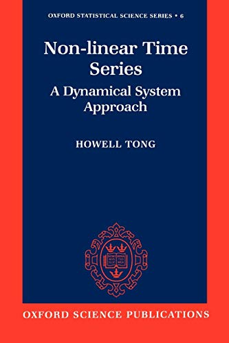 Non-Linear Time Series: A Dynamical System Approach (Oxford Statistical Science Series, 6)