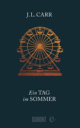 Buchseite und Rezensionen zu 'Ein Tag im Sommer: Roman' von J.L. Carr