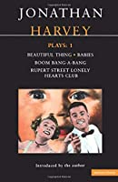 Harvey Plays: 1: Beautiful Thing; Babies; Boom BangaBang; Rupert Street Lonely Hearts Club (Contemporary Dramatists)