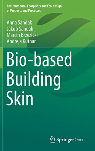 Bio-based Building Skin (Environmental Footprints and Eco-design of Products and Processes)