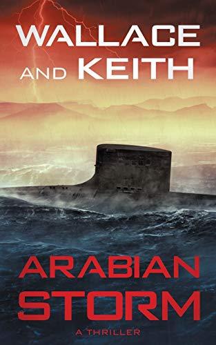 Arabian Storm (The Hunter Killer Series, Band 5)
