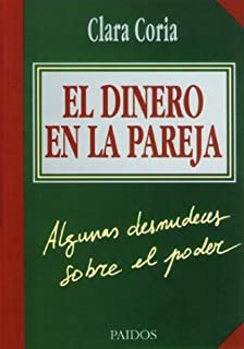 By Clara Coria - El Dinero En La Pareja (Spanish Edition) (2000-04-16) [Paperback]