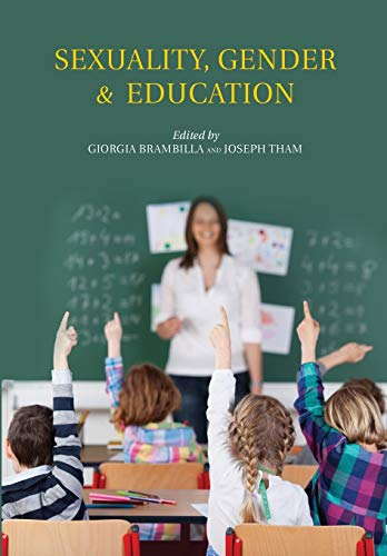 Sexuality, Gender & Education (Bioethica, Band 33)