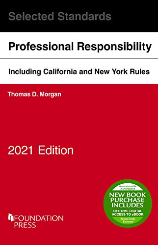 Model Rules of Professional Conduct and Other Selected Standards, 2021 Edition (Selected Statutes)