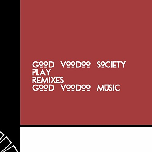Play (Good Voodoo Deep Dub 2)